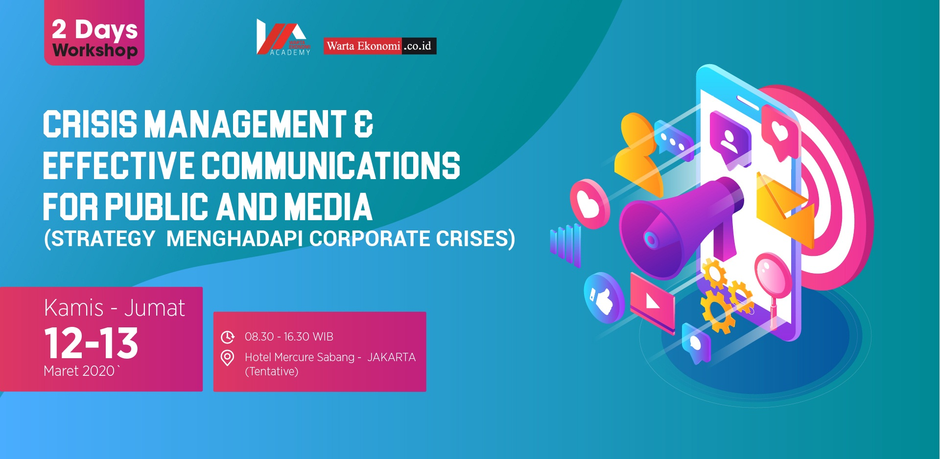 Crisis Management & Effective Communications for Public and Media