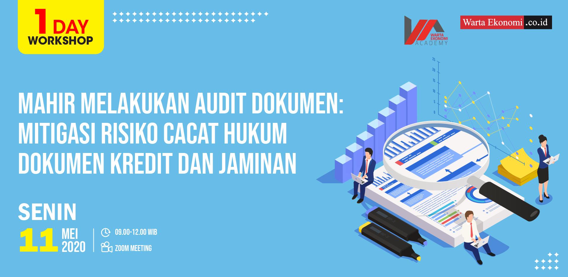 Mahir Melakukan Audit Dokumen: Mitigasi Risiko Cacat Hukum Dokumen Kredit Dan Jaminan